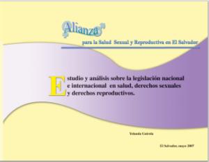 Estudio y análisis sobre la legislación nacional e internacional en salud, derechos sexuales y derechos reproductivos