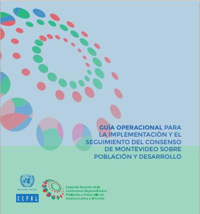 Lee más sobre el artículo Guía operacional para la implementación y el seguimiento del consenso de Montevideo sobre población y desarrollo