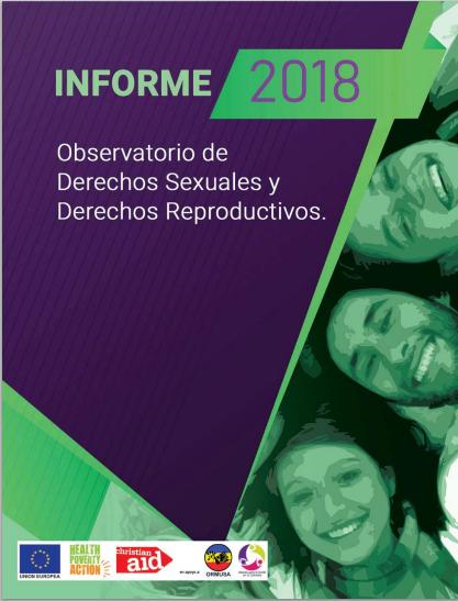 Lee más sobre el artículo Informe 2018 Observatorio de los Derechos Sexuales y Derechos Reproductivos