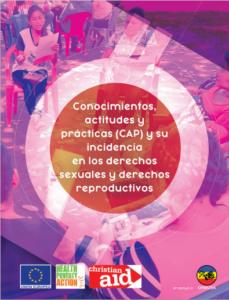 Lee más sobre el artículo Conocimientos, actitudes y prácticas (CAP) que inciden en el ejercicio y cumplimiento de los derechos sexuales y derechos reproductivos de la población del departamento de La Paz, El Salvador